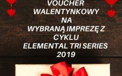 Walentynki z Elemental Tri Series 2019